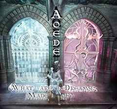 Aoede What Are Dreams Made Of?